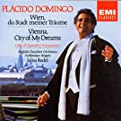 Pl�cido Domingo - Vienna, City of my Dreams
