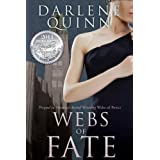Webs of Fate ~ Darlene Quinn