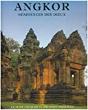 Angkor, résidence des dieux