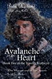 img - for Avalanche of the Heart (Book Five of the Travers Brothers) (The Travers Brothers Series) (Volume 5) book / textbook / text book