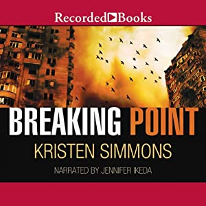 Breaking Point | [Kristen Simmons]