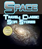 img - for Space Travel: Classic Sci-Fi Stories (Illustrated) book / textbook / text book