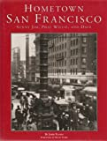 img - for Hometown San Francisco: Sunny Jim, Phat Willie, & Dave book / textbook / text book