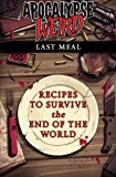 img - for Apocalypse Weird: Last Meal book / textbook / text book