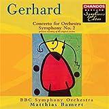 Gerhard: Symphonie n° 2 - Concerto pour orchestre