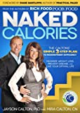 Naked Calories : The Caltons Simple 3-step Plan to Micronutrient Sufficiency