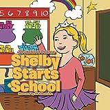 Shelby Starts School