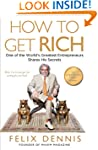 How to Get Rich: One of the World's G...