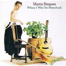 Martin Simpson - 癮 - 时光忽快忽慢,我们边笑边哭!