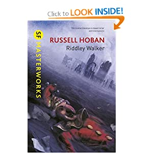 Riddley Walker (SF Masterworks) by