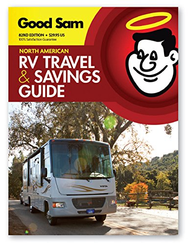 2017-Good-Sam-RV-Travel-Savings-Guide-Good-Sams-Rv-Travel-Guide-Campground-Directory