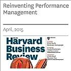 Reinventing Performance Management Other von Marcus Buckingham, Ashley Goodall Gesprochen von: Todd Mundt
