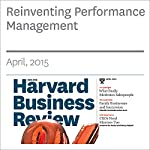 Reinventing Performance Management | Marcus Buckingham,Ashley Goodall