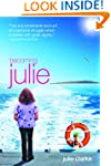 Becoming Julie: My Incredible Journey
