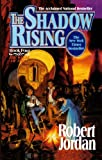 Shadow Rising (Turtleback School & Library Binding Edition) (Wheel of Time)