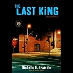 The Last King: A Maceo Redfield Novel | Nichelle D. Tramble