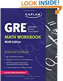 GRE® Math Workbook (Kaplan Test Prep) Ninth Edition