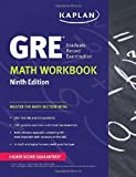 GRE® Math Workbook (Kaplan Test Prep)