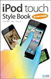 iPod touch Style Book第4世代対応版