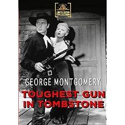 Toughest Gun In Tombstone