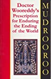 img - for Doctor Wooreddy's Prescription for Enduring the Ending of the World book / textbook / text book