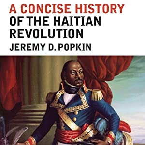 A Concise History of the Haitian Revolution Audiobook