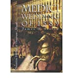 img - for The Medici Wedding of 1589: Florentine Festival as Theatrum Minds (Hardback) - Common book / textbook / text book