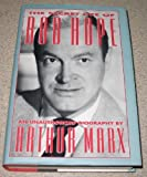 The Secret Life of Bob Hope: An Unauthorized Biography