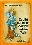 Es gibt nur einen Zappo auf der Welt