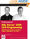 Professional SQL Server 2005 CLR Prog...