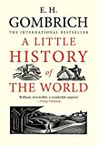 A Little History of the World (030014332X) by Gombrich, E. H.