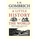 A Little History of the Worldby Ernst Gombrich