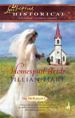 Homespun Bride (the Mckaslin Clan: Historical Series, Book 1) (steeple Hill Love Inspired Historical #2) Picture