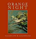 img - for Orange Night by Carol Dine (2014-04-30) book / textbook / text book