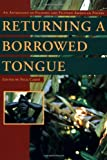Returning a Borrowed Tongue: An Anthology of Filipino and Filipino American Poetry