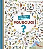 """Afficher """"La Petite encyclopédie des pourquoi ?"""""""