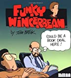 Funky Winkerbean: Could Be a Book Deal Here