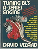Tuning Bl's A-Series Engines (A Foulis motoring book) (0854294147) by Vizard, David
