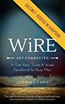 Wire: A One-year, Twice-a-week Devotional For Busy Men