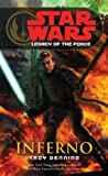 Inferno: Star Wars (Legacy of the Force) (Star Wars: Legacy of the Force Book 6)