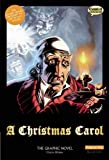 img - for A Christmas Carol: The Graphic Novel book / textbook / text book