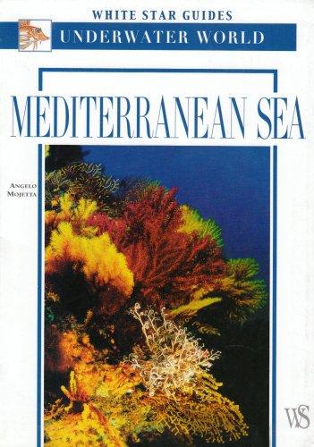 Mediterranean Sea (White Star Guides)
