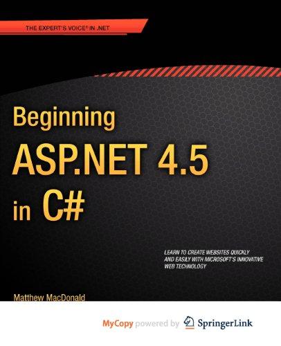 Beginning ASP.NET 4.5 in C#, by Matthew MacDonald