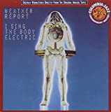 I Sing The Body Electric by Weather Report (1990-05-22)