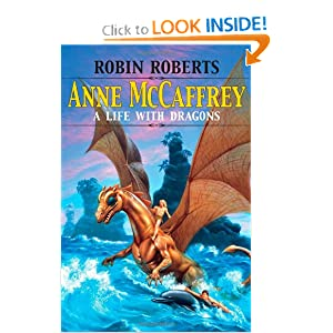 Anne McCaffrey: A Life with Dragons by