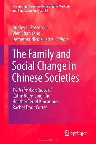 The Family And Social Change In Chinese Societies (The Springer Series On Demographic Methods And Population Analysis)