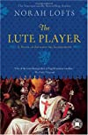 The Lute Player: A Novel of Richard the Lionhearted