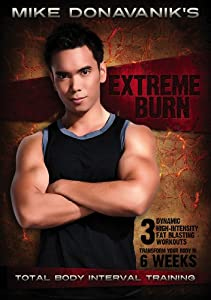 Mike Donavanik's Extreme Burn: Total Body Interval Training