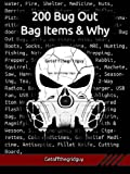 img - for 200 Bug Out Bag Items & Why book / textbook / text book