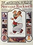The Advertising World of Norman Rockwell (0517618087) by Rockwell, Norman